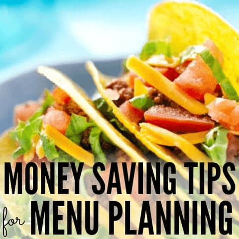 8 Tips for Saving Money on Groceries by Menu Planning