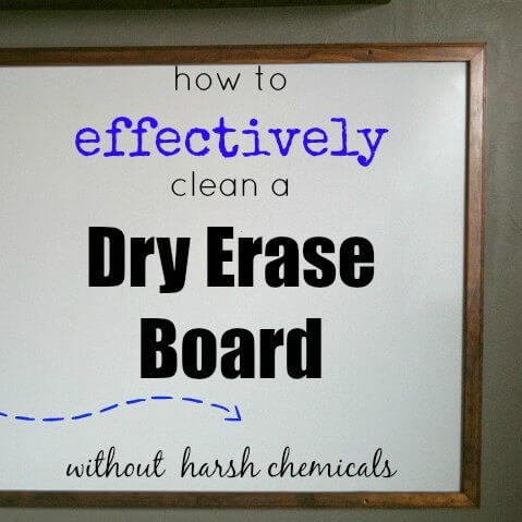How to Clean a Dry Erase Board without harsh chemicals