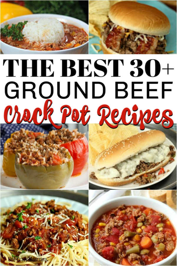 Ground Beef Crock Pot Recipes - Over 30 easy and delicious ...