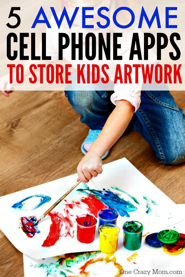 Apps For Kids Art Storage   Here Are 5 Amazing Cell Phone Apps To Store Kids