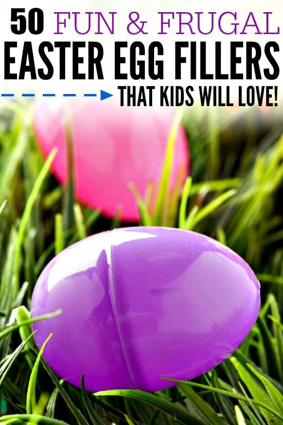 How To Fill Your Easter Eggs We Have 50 Fun And Frugal Plastic Egg