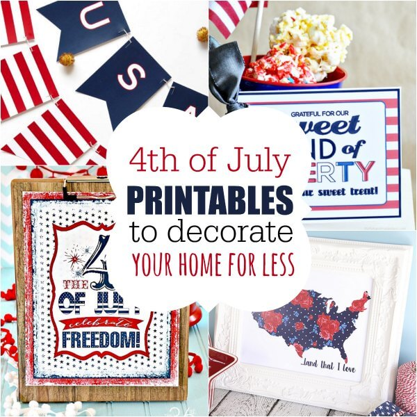 10 Must Have FREE 4th of July Printables to Decorate for Less