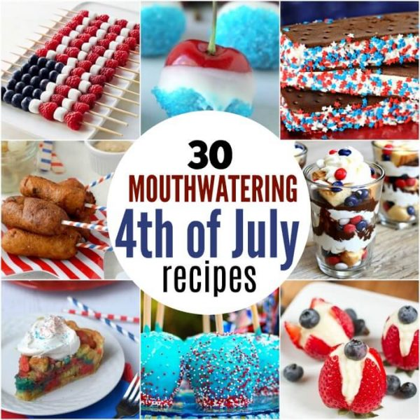 30 Mouthwatering 4th of July Recipes
