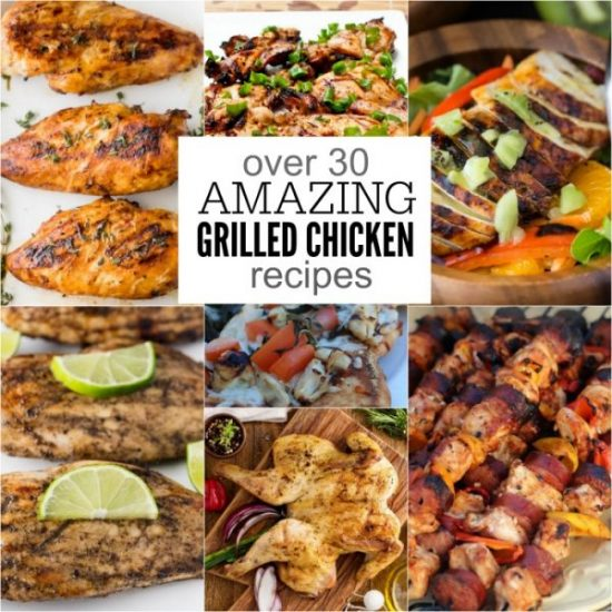Take a look at these easy grilled chicken recipes. You will find over 30 of the best grilled chicken recipes. Perfect for summer!