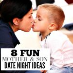 8 Fun Mom and Son Date Night Ideas That He will love!