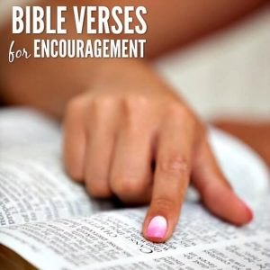 10 Bible Verses for Encouragement