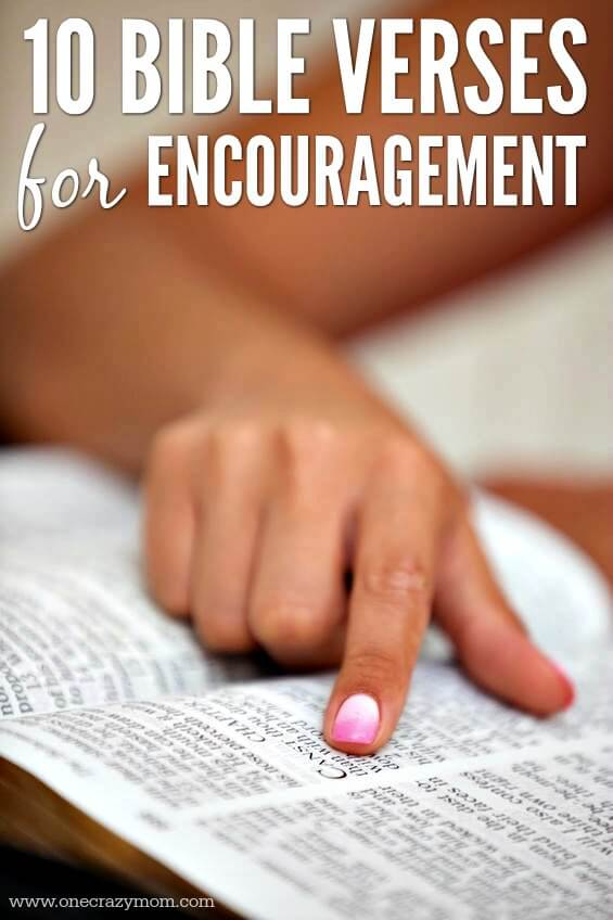 Find Bible Verses here to encourage you. 10 Bible verses to memorize when you are discouraged and need some encouragement.