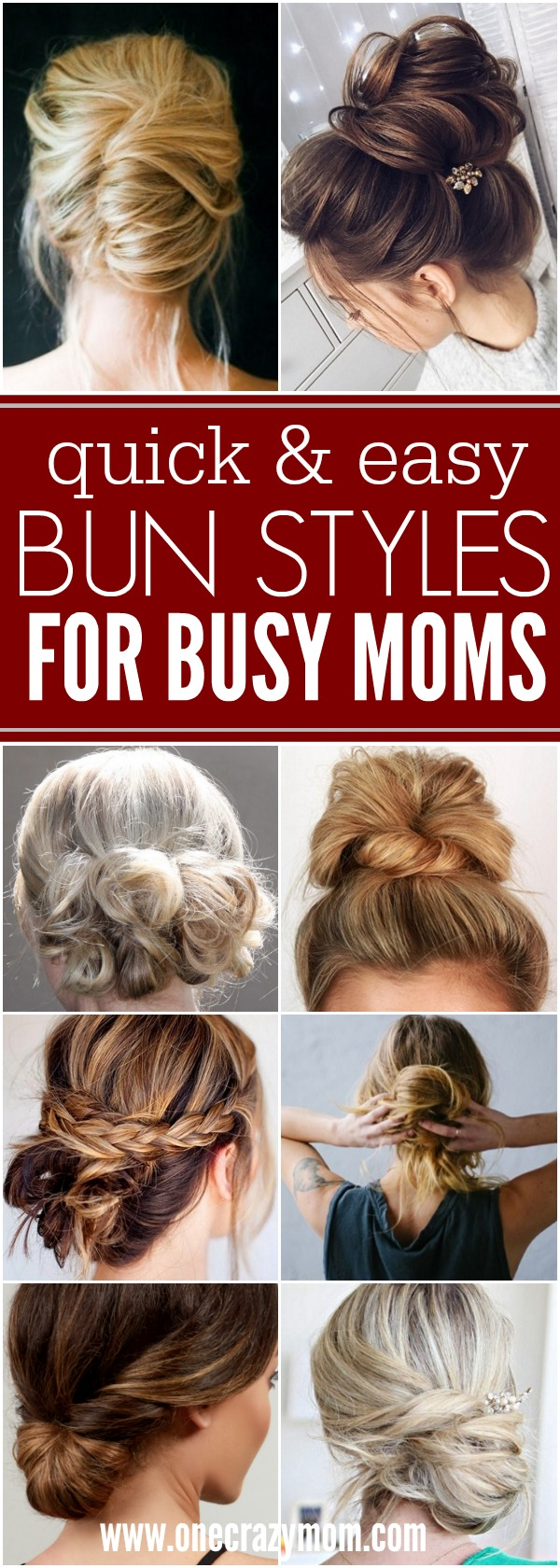 You will love these quick and easy cute bun hairstyles for busy moms. Find 25 messy bun hairstyles that take very little time. Cute buns for Mom. Try these cute messy buns that you will love!