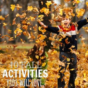 10 Fall Activities for Kids