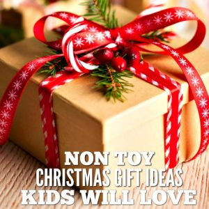 Non Toy Christmas Gift Ideas for Kids