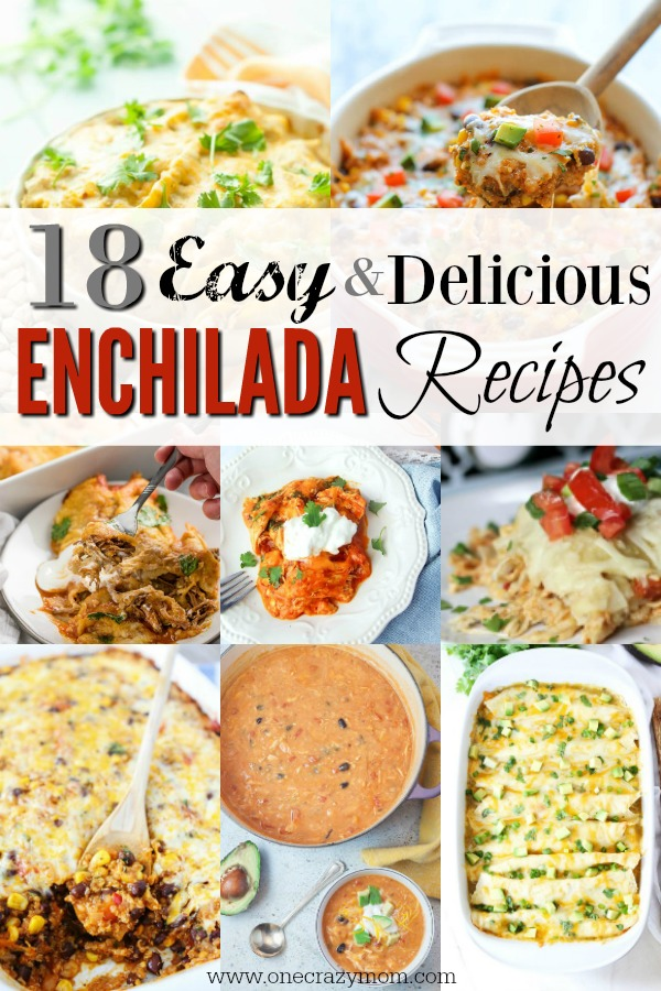 Try these easy enchilada recipes. 18 of the best chicken enchilada recipes. Mexican enchilada recipes your entire family will love!