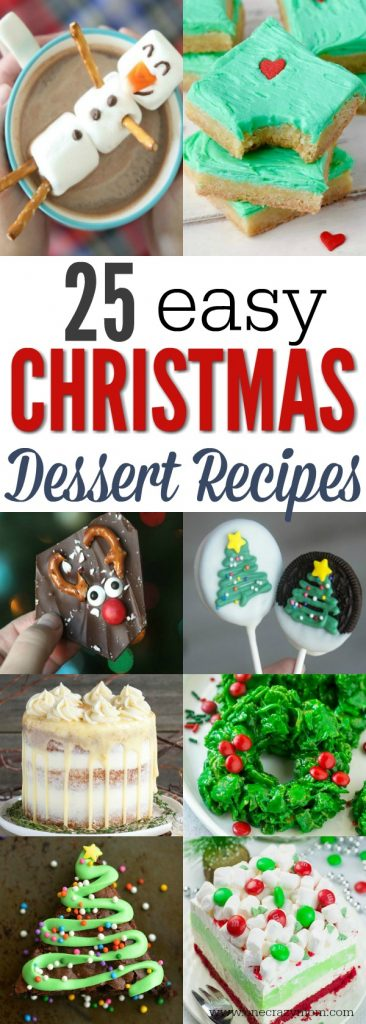 Try these easy Christmas desserts for your next holiday party. 25 easy Christmas treats everyone