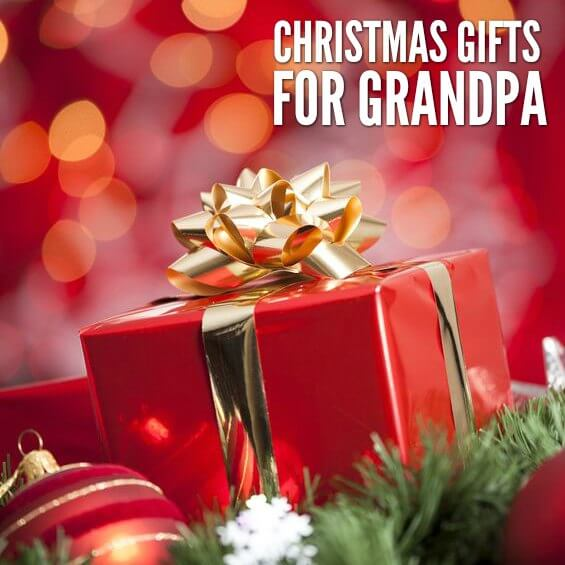 The Best Gifts for Grandpa