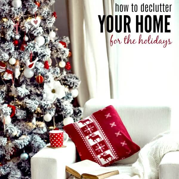 Learn how to declutter your home before the holidays. 5 decluttering tips that will teach you how to declutter your home for the holidays. Start today!