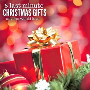 6 Last Minute Christmas Gifts That Will Knock Their Socks Off!