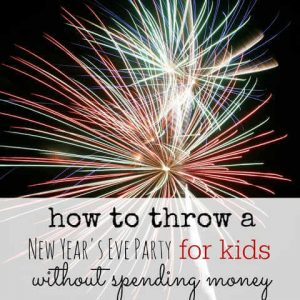 8 New Years Eve Party Ideas for kids – Without Spending a Dime!
