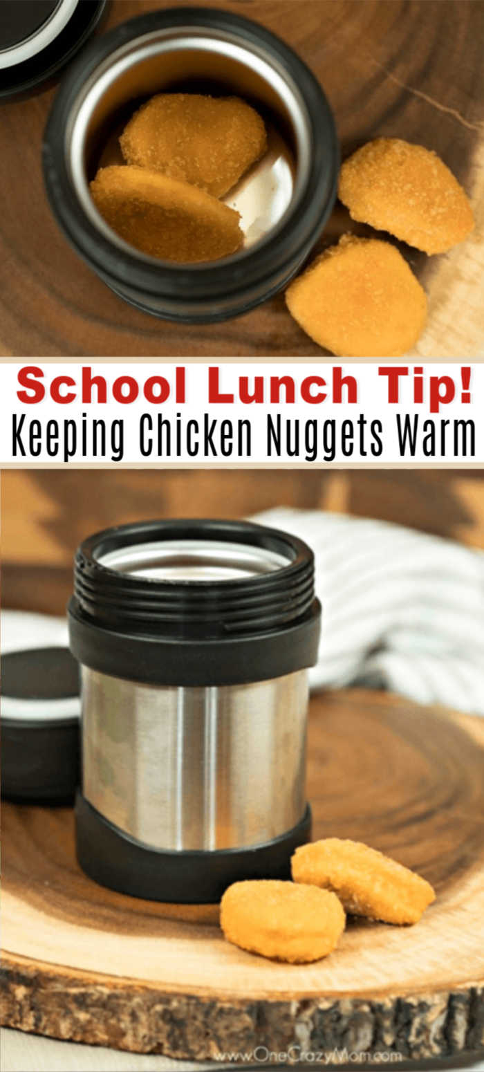 Learn how to keep chicken nuggets warm for school lunch. This simple tip will make packing lunches a breeze. It's quick and easy! This is one of my favorite lunch ideas. You'll love this tip on how to keep chicken nuggets warm lunch ideas in thermos. This is an easy tip on how to keep nuggets warm in lunch box. #onecrazymom #lunchideas #lunchboxtips