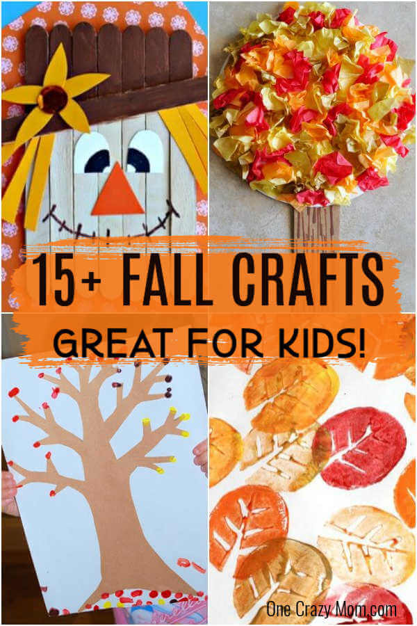 Over 15 of the best Fall Crafts for Kids - Quick and Easy crafts for toddlers - Fall Crafts for toddlers and more. Easy DIY fall crafts everyone will love! #onecrazymom #craftideas #kidscrafts #fall