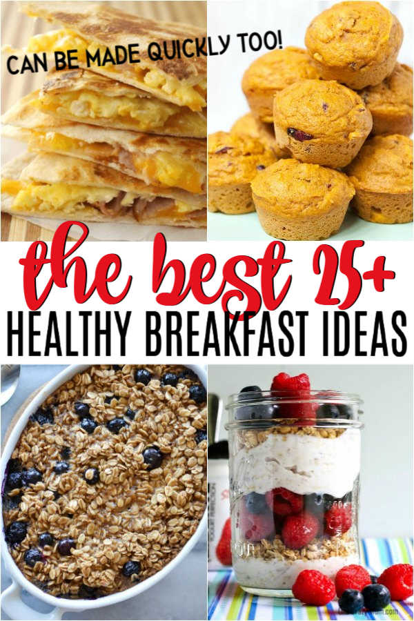 Find nutritious and healthy breakfast ideas here. 25 easy healthy breakfast ideas that kids will love. Make mornings easier with these breakfast ideas.
