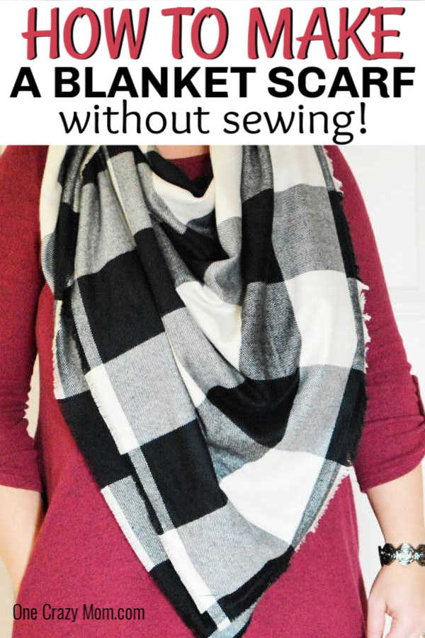 Learn how to make a blanket scarf and see how simple and easy it is. No need to buy these scarves at the store when you can make a no sew scarf at home.
