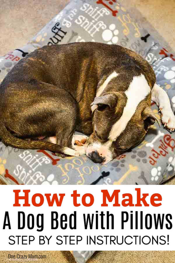 This DIY Dog Bed is super easy to make with step by step instructions using pillows and fleece.  It is so easy to remove and clean.